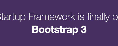Startup Framework is Finally Updated to Bootstrap 3